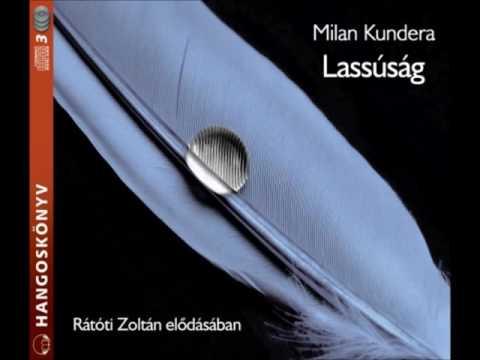 Milan Kundera: Lassúság - hangoskönyv
