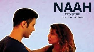 Naah - Harrdy Sandhu | Dance Choreography | Tanya Chamoli X Chaitanya Sankhyan