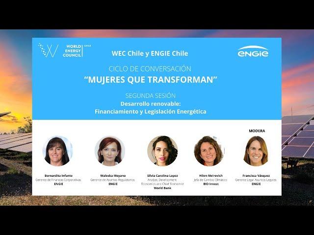 Mujeres que Transforman: Desarrollo renovable: Financiamiento y Legislación Energética