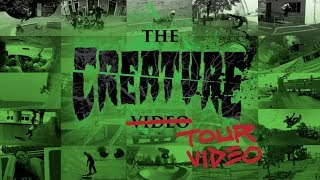 The Creature Tour Video
