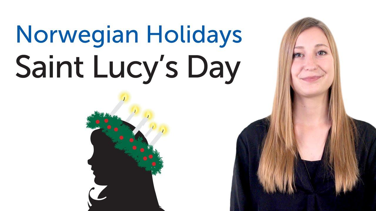 Norwegian Holidays - Saint Lucy´s Day - Luciadagen