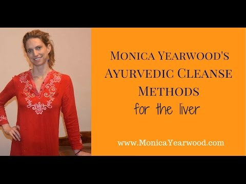 Ayurvedic Cleanse Methods for The Liver