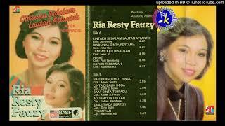 Download Lagu Ria Resty Fauzy_Cintaku Sedalam Lautan Atlantik (1985) Full Album mp3