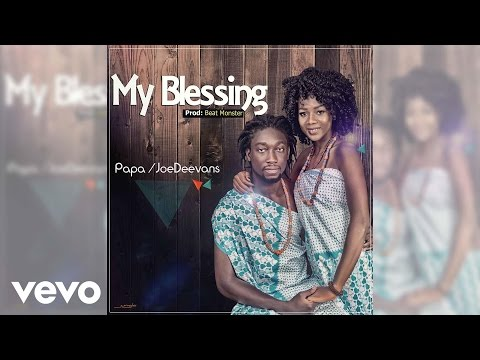 Papa Missp - My Blessing (Official Audio Video) ft. JoeDeevans
