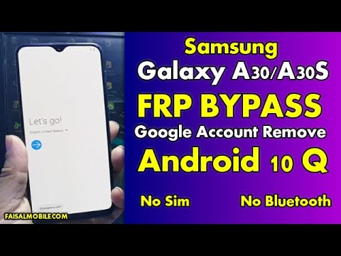 Samsung Galaxy A30/A30S Frp Bypass Android 10 Q Google Account Unlock