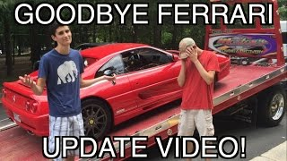 Broken Ferrari Update Video! Off To Be Fixed ~ |Buying a Ferrari at 17|