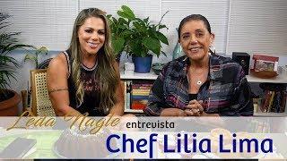 CHEF LILIA LIMA : COMIDA SEM GLUTEM, LACTOSE E AÇUCAR | LEDA NAGLE