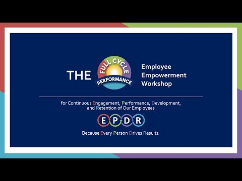 Full Cycle Performance: Employee Empowerment Virtual Workshop