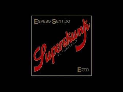 a veces vamos mal EZER (SUPERSKUNK EP)