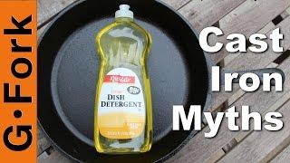 Use Soap On Cast Iron? - 3 Cast Iron Myths - GardenFork.TV
