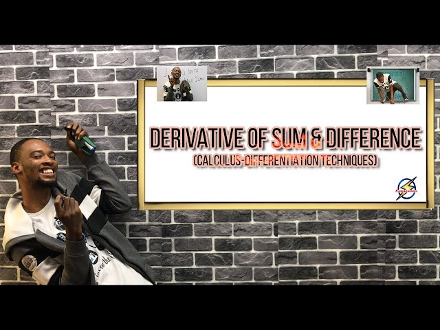 Derivative of Sum & Differences (Calculus)