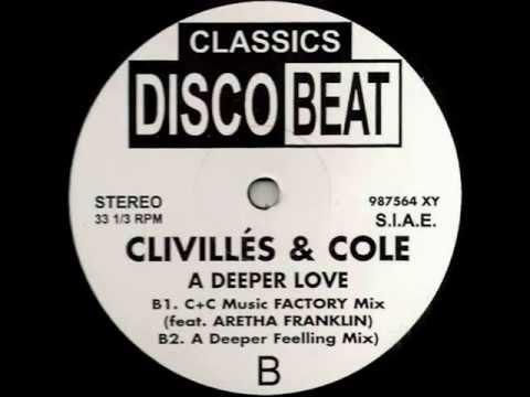 Clivilles' & Cole - A Deeper Love (A Deeper Feeling Mix)