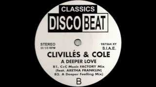 Clivilles' \u0026 Cole - A Deeper Love (A Deeper Feeling Mix)