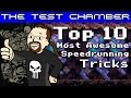 Top 10 Most Awesome Speedrunning Tricks - The Test Chamber