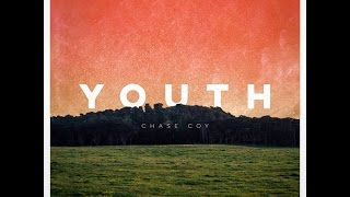 Chase Coy - Youth (Full Album)