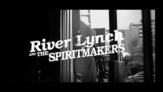 "River Lynch & The Spiritmakers: ""Straight Through"" Official Music Video"