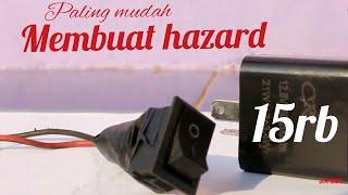 Cara Membuat Lampu Hazard Motor Paling Mudah