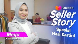 Lazada Seller Story - Mega Rahayu