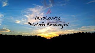 """Auracoustic """"Filosofi Kenangan"""" (Lirik) - Cinematography MP3"""