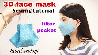 hand sewing Simple 3d face mask with filter pocket DIY face mask tutorial free mask pattern