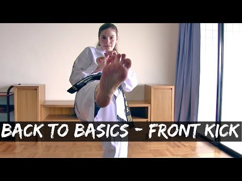 Back to Basics | Front Kick / Ap Chagi | Step by Step Guide | The Martial Artist's Way 🥋