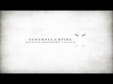 IE | Insomnia Empire Sniping Skirmish Finale Response by Infer [Y3]