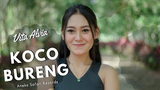 Lagu Terbaru Banyuwangi | Koco Bureng - Vita Alvia ( Official Music Video ANEKA SAFARI )