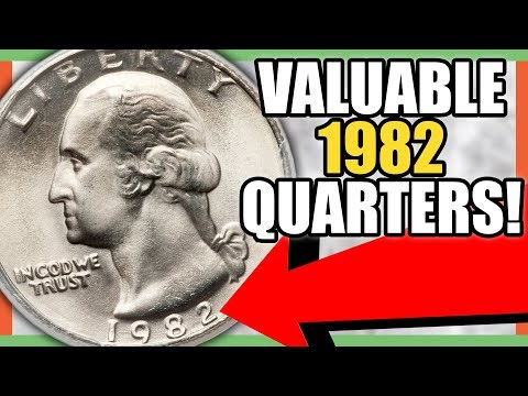 1982 QUARTERS WORTH MONEY - RARE QUARTERS TO LOOK FOR IN