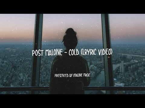 Post Malone - Cold (Lyrics / Lyric Video)
