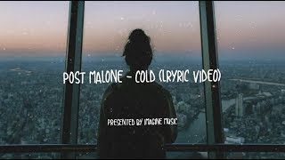 [4.17 MB] Post Malone - Cold (Lyrics / Lyric Video)