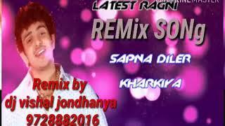 sapna diler kharkiya remix song सपना दिलेर खरकिया remix by dj vishal Jondhanya 9728882016