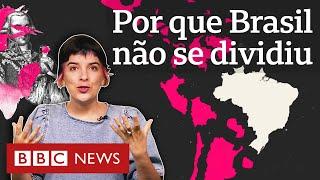 Por que o Brasil continuou um só e a América espanhola se dividiu após independência?