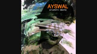 Ayswal - Sometimes you just lose yourself