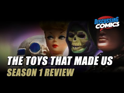 The Toys That Made Us  Netflix  G.I.Joe  HeMan  Star Wars  Discussing Comics