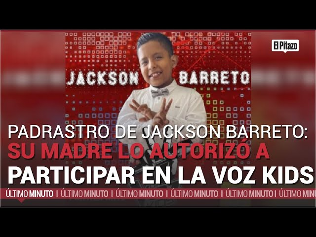 Padrastro de Jackson Barreto: su madre sí autorizó participación en La Voz Kids