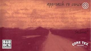 APPROACH TO CONCRETE - BAD TIME STORY - ALBUM: FAILURE? - TRACK 03