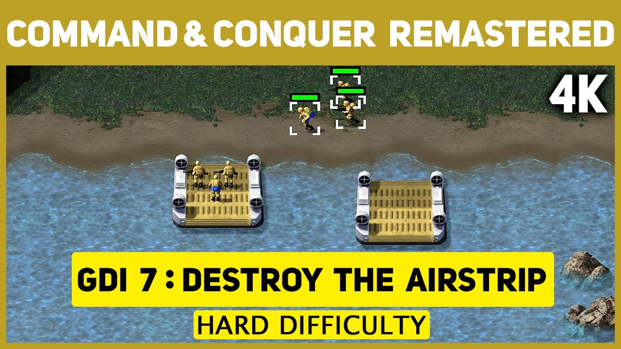 Command & Conquer Remastered 4K - GDI Mission 7 - Destroy The Airstrip - Hard Difficulty