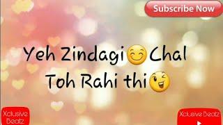Tujhe Zindagi Du | Tum Hi Ho | Sad Whatsapp Status 2017 | Xclusive Beatz