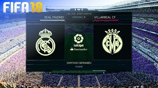 FIFA 18 - Real Madrid vs. Villarreal CF @ Estadio Santiago Bernabéu