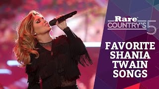 Favorite Shania Twain Songs | Rare Country's 5
