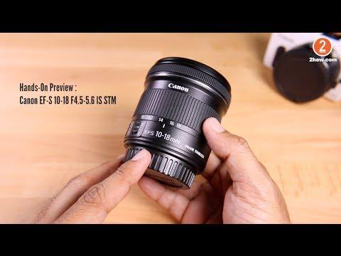 ลองจับ Canon EF-S 10-18 IS STM