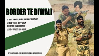 Border Te Diwali Cover Video Motivational Video by sahil rupowalia