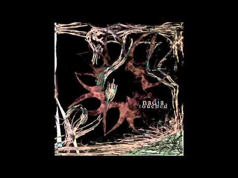 NADJA - Touched - 2007 (Full Album)