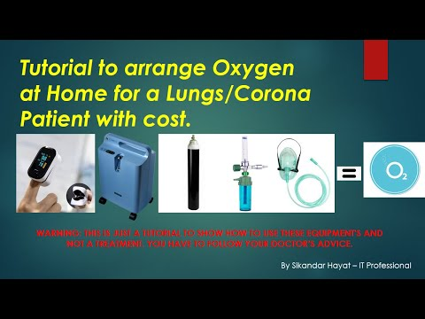 How To Arrange OXYGEN At Home For Lungs Or Corona COVID-19 Patient With Cost