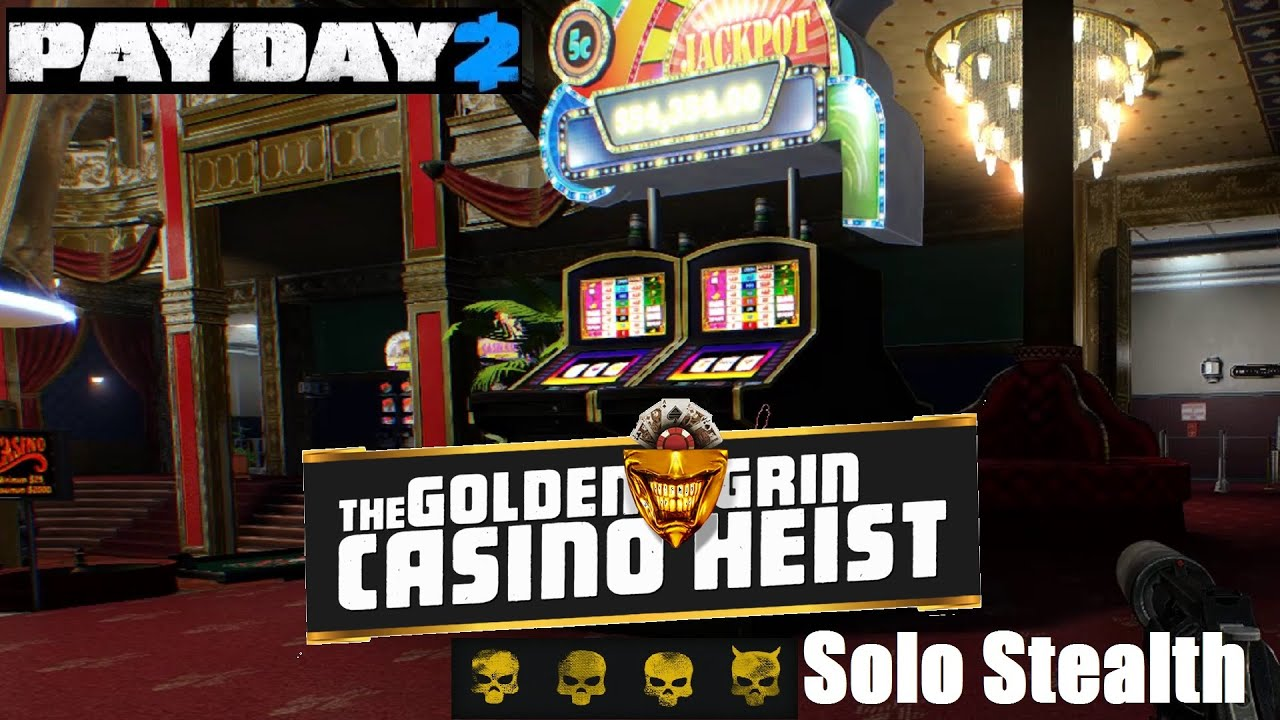 Payday 2 Casino Golden Grin