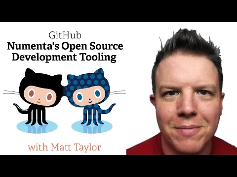 Webcast • Numenta's Open Source Development Tooling with GitHub
