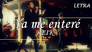 Video Reik - Ya me enteré (Letra) HD download MP3, 3GP, MP4, WEBM, AVI, FLV November 2017