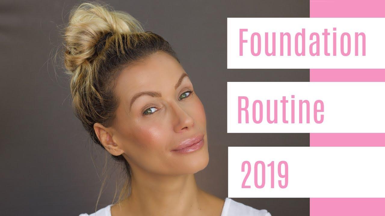 Foundation Routine 2019 Wie Schminke Ich Mich Richtig Youtube