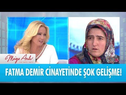 Fatma Demir cinayetinde şok gelişme - Müge Anlı İle Tatlı Sert 3 Mayıs 2018