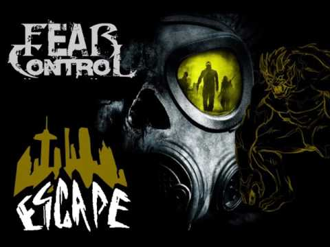 "Fear Control - ""Escape"""